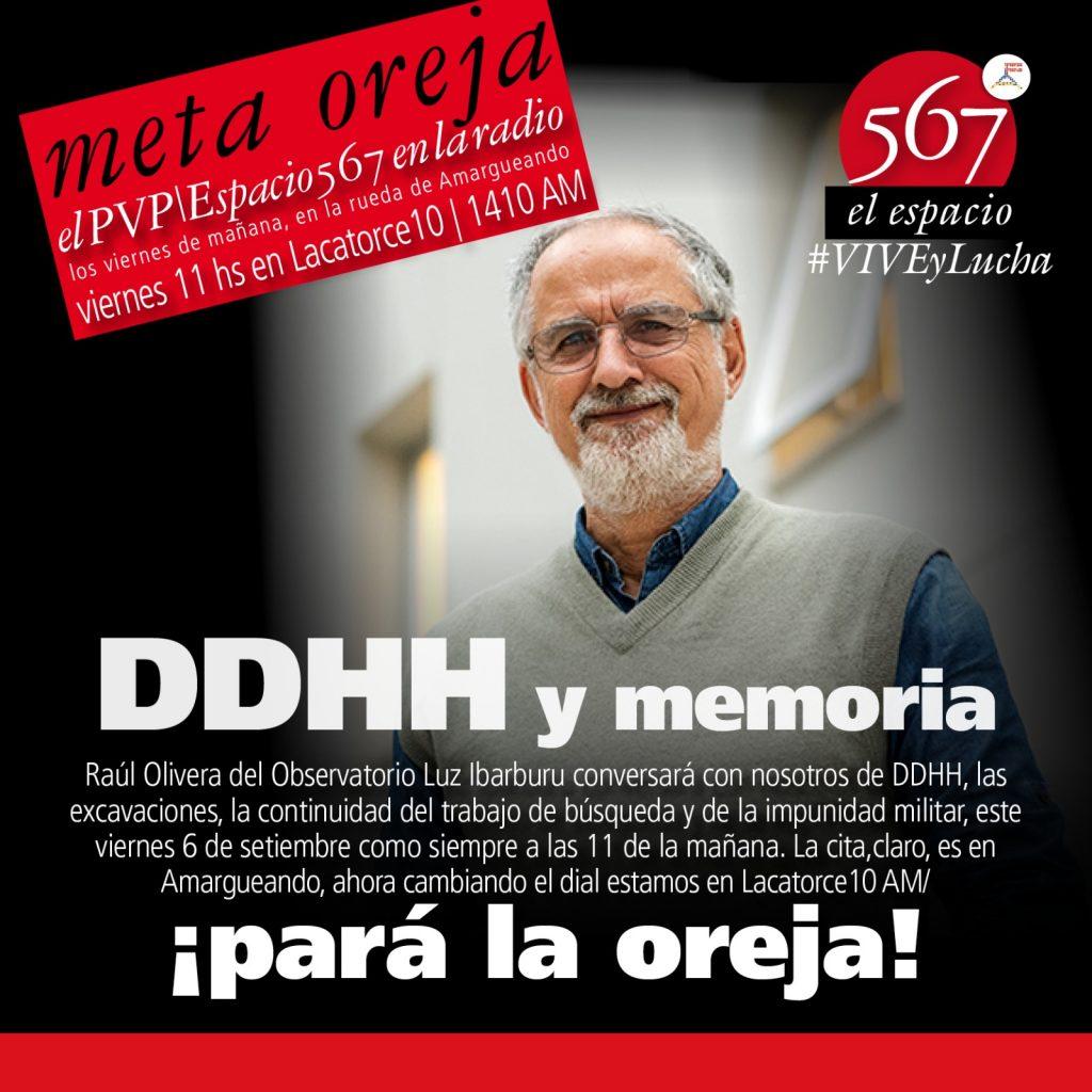 Raúl Olivera del Observatorio Luz Ibaruru conversa con nosotros de DDHH, las excavaciones, la continuidad del trabajo de búsqueda y la impunidad militar